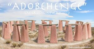 adobehenge, adobe, las cruces, humor, monument, temple, sun feature, new mexico, dona ana county, mesilla valley, tourism, art, public, bob diven, artist, destination, farm and ranch, heritage, museum
